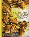 A Bird in the Hand - Diana Henry (Hardcover)