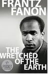 Wretched of the Earth - Frantz Fanon (Paperback)