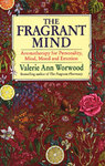 Fragrant Mind - Valerie Ann Worwood (Paperback)