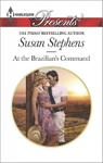 At the Brazilian's Command - Susan Stephens (Paperback)