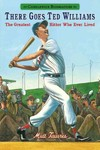 There Goes Ted Williams - Matt Tavares (Paperback)