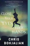 Close Your Eyes, Hold Hands - Christopher A. Bohjalian (Paperback)