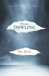 The Fetch - Finuala Dowling (Paperback)