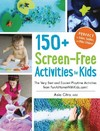 150+ Screen-Free Activities for Kids - Asia Citro (Paperback)