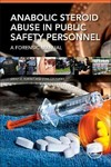 Anabolic Steroid Abuse In Public Safety Personnel - Brent E. Turvey (Paperback)