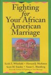 Fighting for Your African American Marriage - Keith E. Whitfield (Paperback)