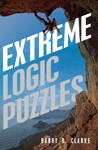 Extreme Logic Puzzles - Barry R. Clarke (Paperback)