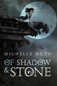 Of Shadow & Stone - Michelle Muto (Paperback) - Cover