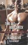 Time Out & Body Check - Jill Shalvis (Paperback)