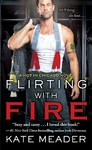 Flirting With Fire - Kate Meader (Paperback)