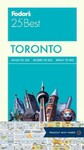 Fodor's 25 Best Toronto - Inc. Fodor's Travel Publications (Paperback)