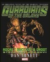 Guardians of the Galaxy: Rocket Raccoon and Groot - Steal the Galaxy - Dan Abnett (Paperback)