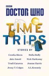 Doctor Who: Time Trips (the Collection) - Cecelia Ahern (Hardcover)