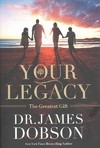 Building a Family Legacy - James Dobson (Paperback)