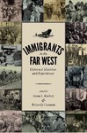 Immigrants in the Far West - Jessie L. Embry (Paperback)