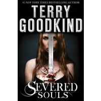 Severed Souls - Terry Goodkind (Paperback)