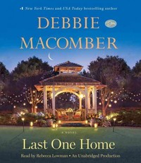 Last One Home - Debbie Macomber (CD/Spoken Word) - Cover