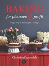Baking for Pleasure & Profit - Christine Capendale (Paperback)