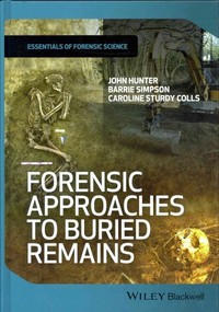 Forensic Approaches to Buried Remains - John Hunter (Hardcover) - Cover