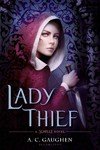 Lady Thief - A. C. Gaughen (Paperback)