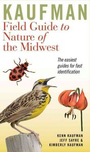 Kaufman Field Guide to Nature of the Midwest - Kenn Kaufman (Paperback) - Cover