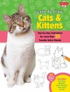 Learn to Draw Cats & Kittens - Robbin Cuddy (Paperback)
