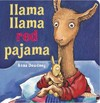 Llama Llama Red Pajama - Anna Dewdney (Hardcover)