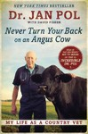 Never Turn Your Back on an Angus Cow - David E. Fisher (Paperback)