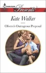 Olivero's Outrageous Proposal - Kate Walker (Paperback)