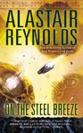 On the Steel Breeze - Alastair Reynolds (Paperback)