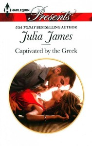 Captivated by the Greek - Julia James (Paperback) - Cover