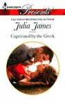 Captivated by the Greek - Julia James (Paperback)