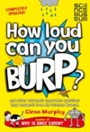 How Loud Can You Burp? - Glenn Murphy (Paperback)