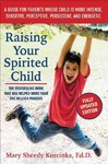 Raising Your Spirited Child - Mary Sheedy Kurcinka (Paperback)