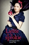 Liefde is 'n Sprokie - Santie Nel (Paperback)