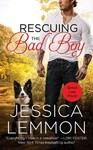 Rescuing the Bad Boy - Jessica Lemmon (Paperback)