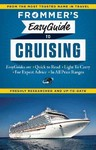Frommer's Easyguide to Cruising - Aaron Saunders (Paperback)
