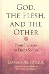 God, the Flesh, and the Other - Emmanuel Falque (Hardcover)