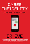 Cyber Infidelity - Dr. Eve (Paperback)