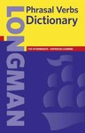 Longman Phrasal Verbs Dictionary - Inc. Pearson Education (Paperback)