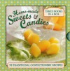 Home-Made Sweets & Candies - Claire Ptak (Hardcover)