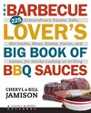 The Barbecue Lover's Big Book of BBQ Sauces - Cheryl Jamison (Paperback) Cover