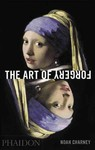 Art of Forgery - Noah Charney (Hardcover)