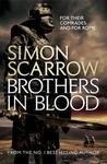 Brothers in Blood - Simon Scarrow (Paperback)