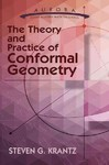The Theory and Practice of Conformal Geometry - Steven G. Krantz (Paperback)