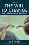 The Will To Change - Bell Hooks (Paperback)