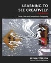 Learning to See Creatively - Bryan Peterson (Paperback)