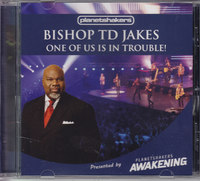 Bishop Td Jakes - One of Us Is In Trouble (CD) - Cover