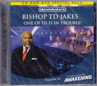 Bishop Td Jakes - One of Us Is In Trouble (CD + DVD) - Cover
