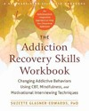 The Addiction Recovery Skills Workbook - Suzette Glasner-Edwards (Paperback)